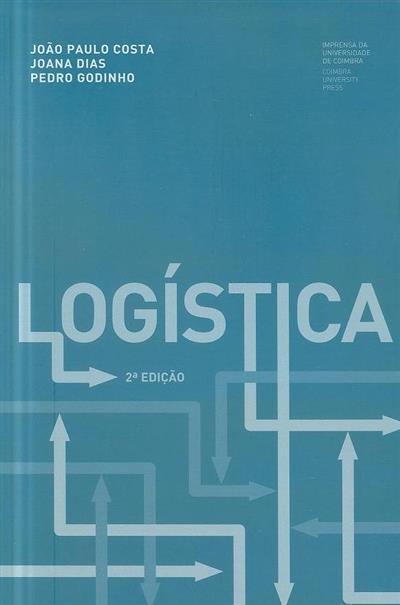 Logística (João Paulo Costa, Joana Dias, Pedro Godinho)