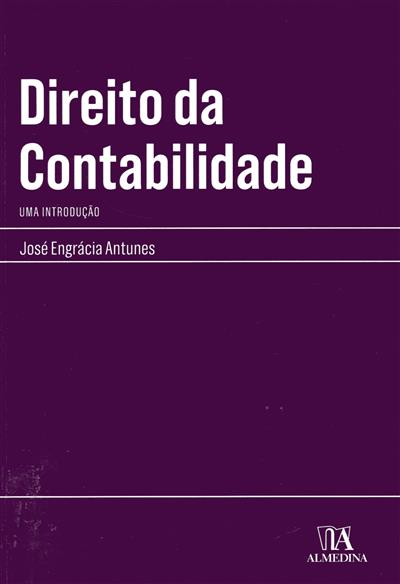 Direito da contabilidade (José Engrácia Antunes)