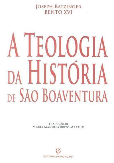 A teologia da história de São Boaventura (Joseph Ratzinger)