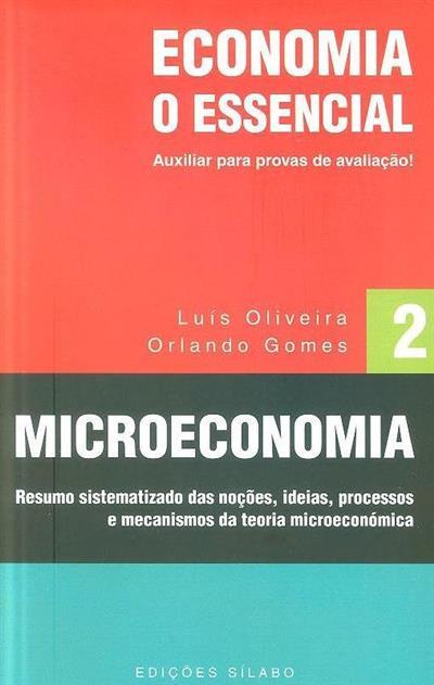 Microeconomia (Orlando Gomes, Luís Oliveira)