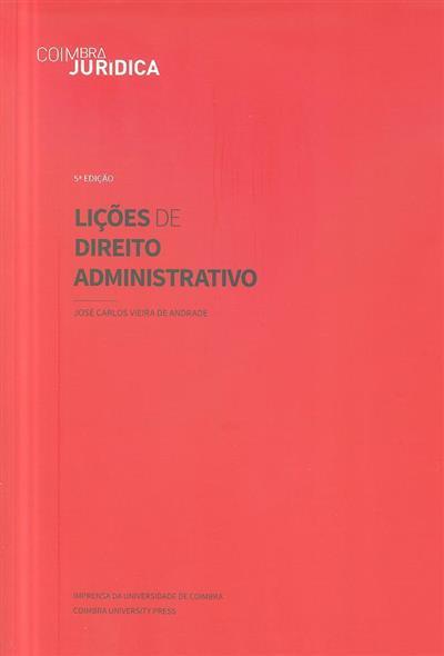 Lições de direito administrativo (José Carlos Vieira de Andrade)