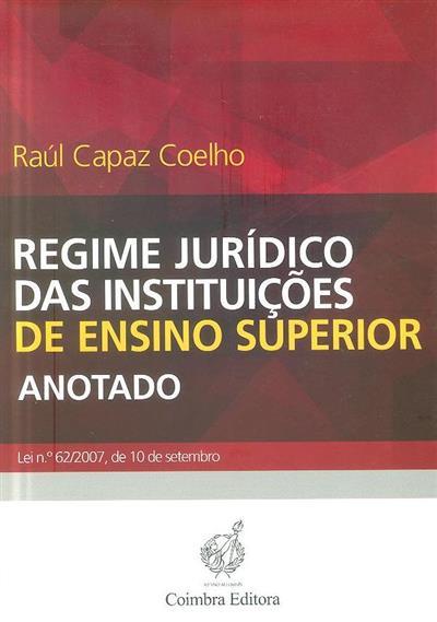Regime jurídico das instituições de ensino superior (Raúl Capaz Coelho)