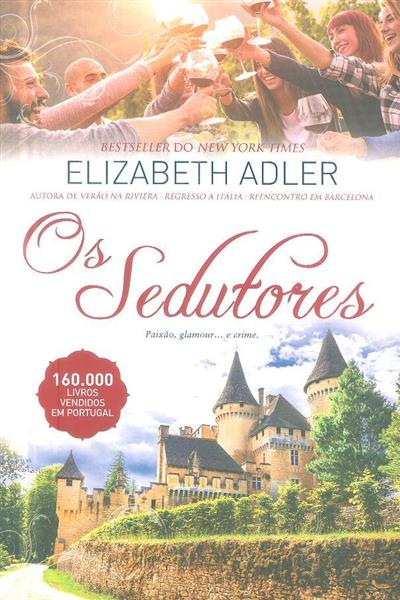 Os sedutores (Elizabeth Adler)