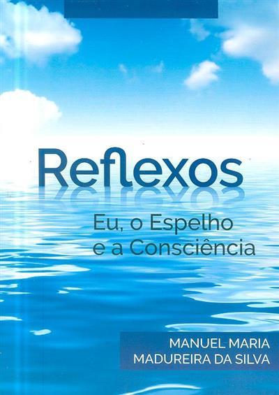 Reflexos (Manuel Maria Madureira da Silva)