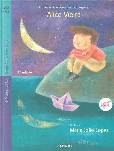 O menino da lua ; (Alice Vieira)