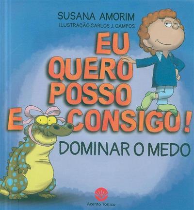 Dominar o medo (Susana Amorim)