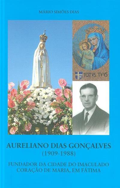 Aureliano Dias Gonçalves (1909-1988) (Mário Simões Dias)
