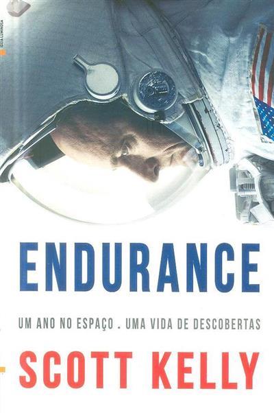 Endurance (Scott Kelly, Margaret Lazarus Dean)