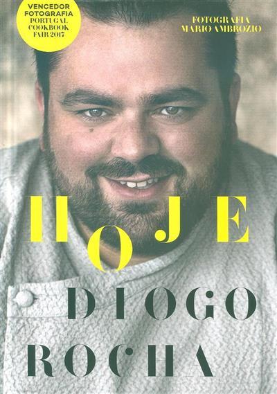 Hoje Diogo Rocha (Diogo Rocha, Mário Ambrósio)