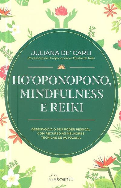 Ho'oponopono, mindfulness e reiki (Juliana De' Carli)