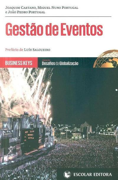 Gestão de eventos (Joaquim Caetano, Miguel Nuno Portugal, João Pedro Portugal)