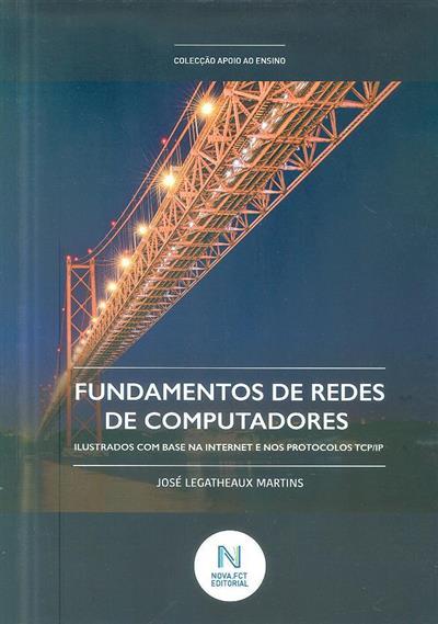 Fundamentos de redes de computadores (José Legatheaux Martins)
