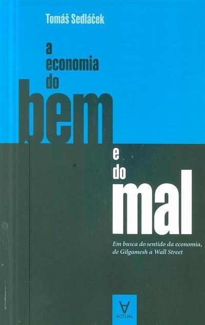 A economia do bem e do mal (Tomás Sedlacek)