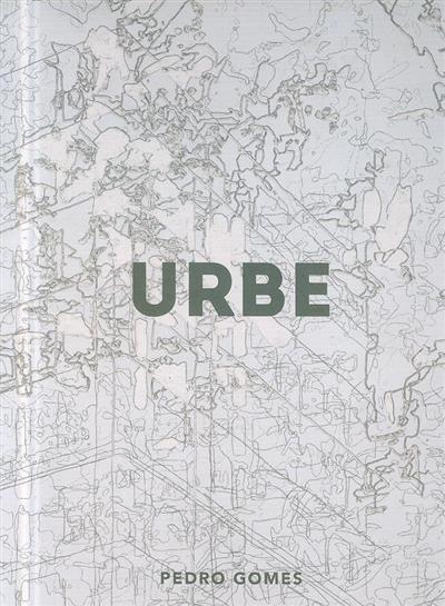 Urbe (cood. Pedro Gomes)