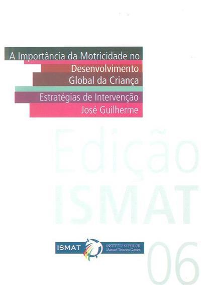 A importância da motricidade no desenvolvimento global da criança (José Guilherme)