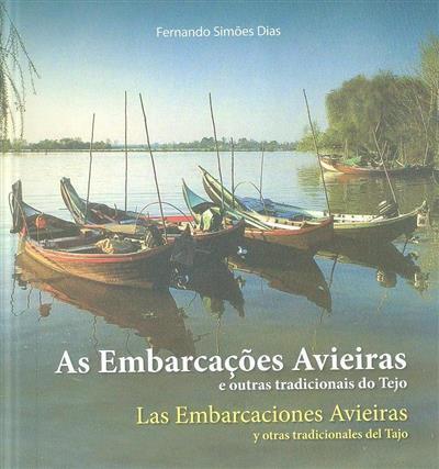 As embarcações Avieiras e outras tradicionais do Tejo (Fernando Simões Dias)