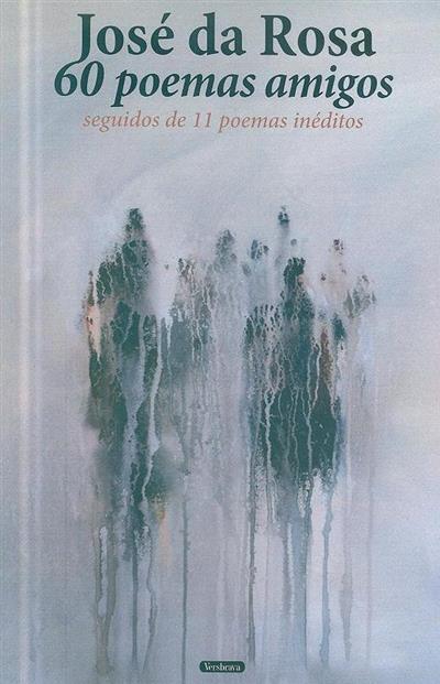 60 poemas amigos (José da Rosa)