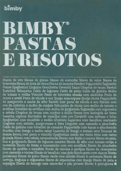 Bimby, pastas e risotos (coord. Catarina Passos, Margarida Ferrador)