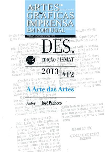 A arte das artes (1487-1732) (José Pacheco)