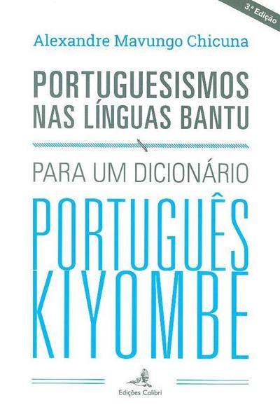 Portuguesismos nas línguas bantu (Alexandre Mavungo Chicuna)