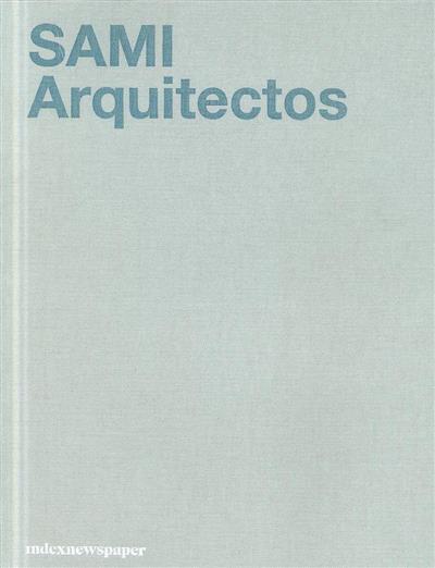 SAMI Arquitectos (Inês Vieira da Silva, Miguel Vieira)
