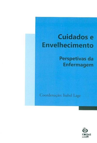 Cuidados e envelhecimento (coord. Isabel Lage)