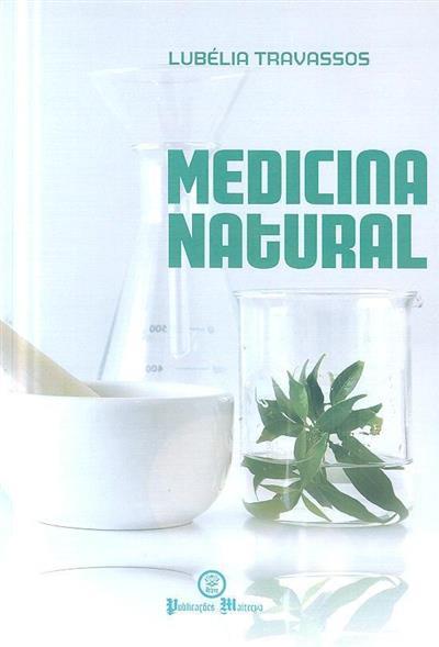 A medicina natural no seu esplendor (Lubélia Travassos)