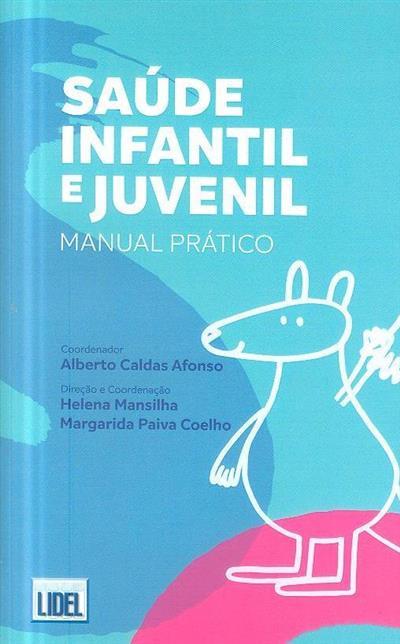 Saúde infantil e juvenil (coord. Alberto Caldas Afonso)