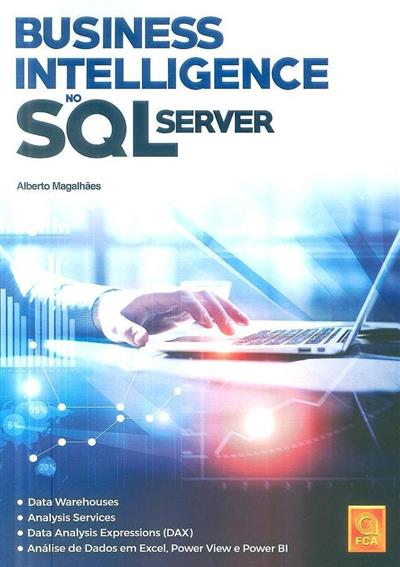 Business intelligence no SQL Server (Alberto Magalhães)