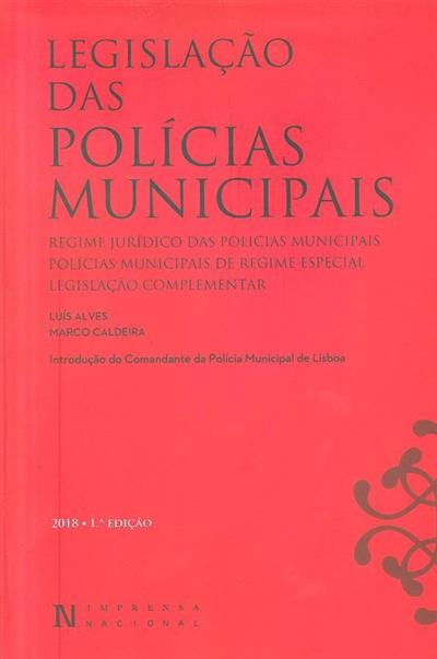 Legislação das Polícias Municipais (Luís Alves, Marco Caldeira)