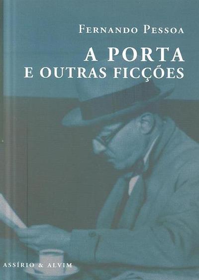 A porta e outras ficções (Fernando Pessoa)
