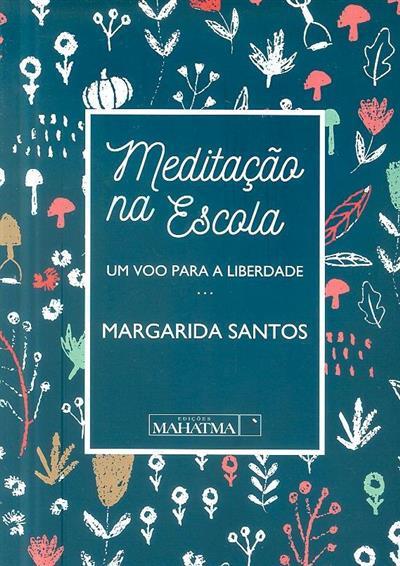 Meditação na escola (Margarida Santos)