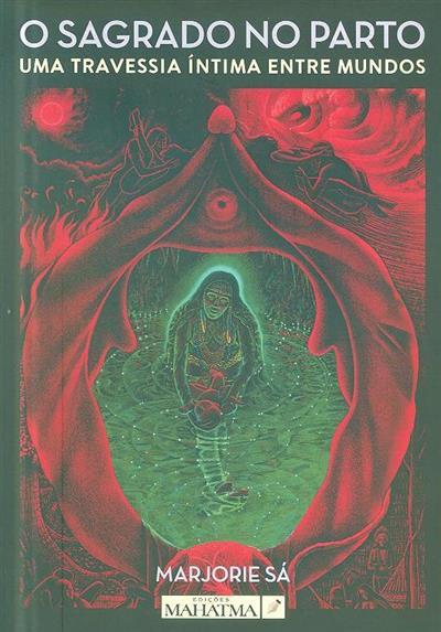 O sagrado no parto (Marjorie Sá)