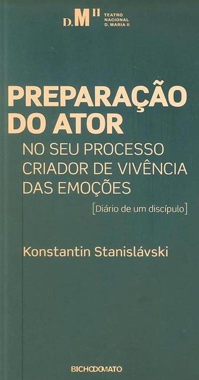 Preparação do ator no seu processo criador de vivência das emoções (Konstantin Stanislávski)