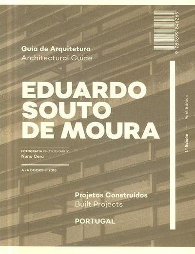 Eduardo Souto de Moura (textos Marta Sequeira, Michel Toussaint)