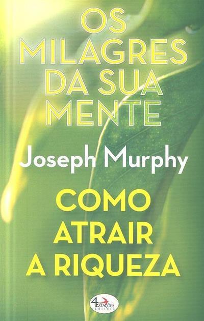 Os milagres da sua mente (Joseph Murphy)