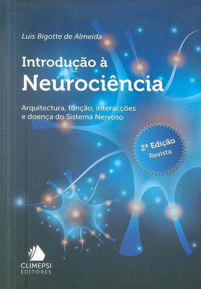 Introdução à neurociência (Luís Bigotte de Almeida)