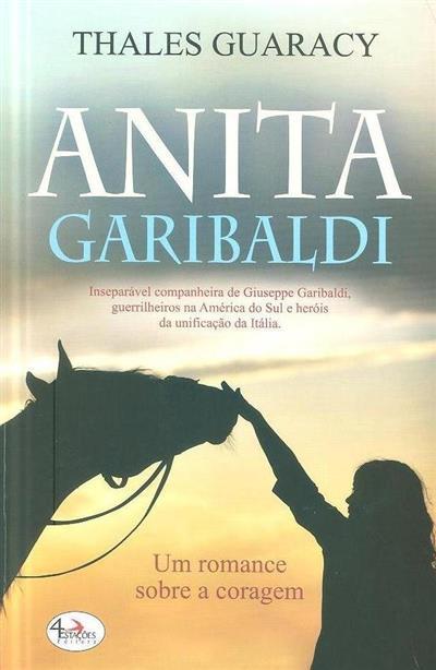 Anita Garibaldi (Thales Guaracy)