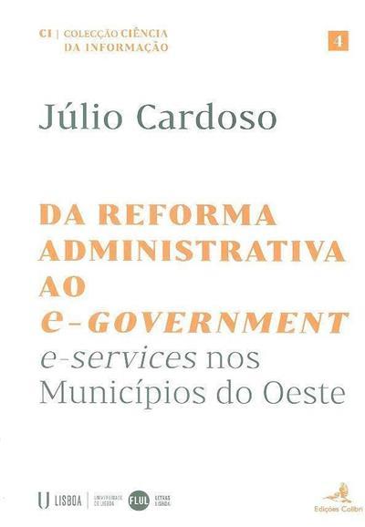 Da reforma administrativa ao e-Government (Júlio Cardoso)