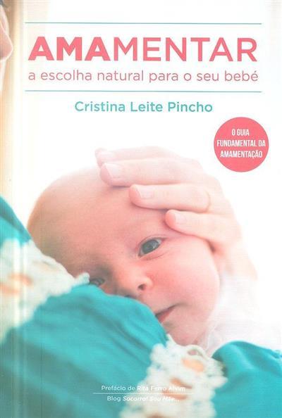 Amamentar (Cristina Leite Pincho)