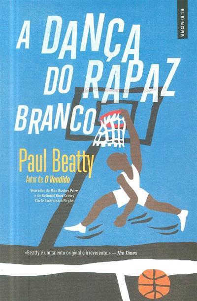 A dança do rapaz branco (Paul Beatty)
