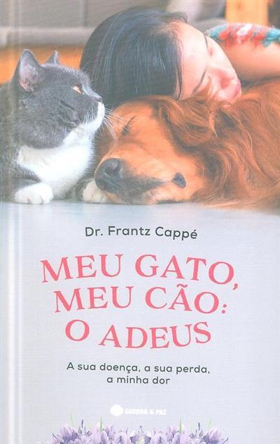 Meu gato, meu cão, o adeus (Frantz Cappé)