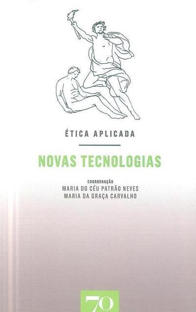 Ética aplicada (coord. Maria do Céu Patrão Neves, Maria da Graça Carvalho)