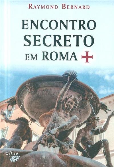 Encontro secreto em Roma (Raymond Bernard)
