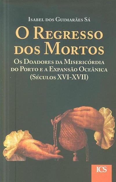 O regresso dos mortos (Isabel dos Guimarães Sá )