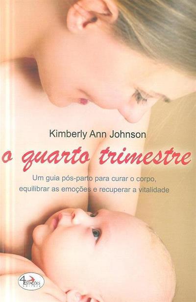 O quarto trimestre (Kimberly Ann Johnson)