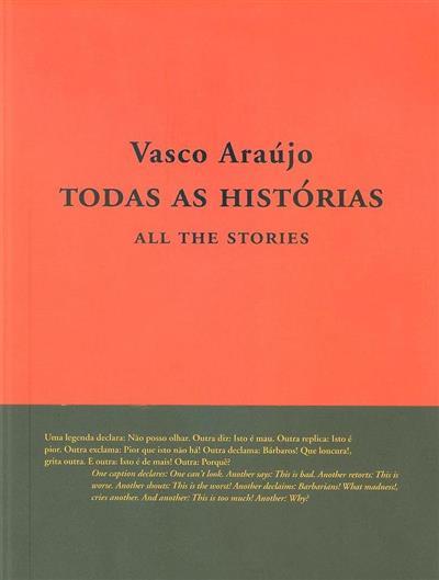 Vasco Araújo (texto Pedro Faro, João Sousa Monteiro, Katherine Sirois)