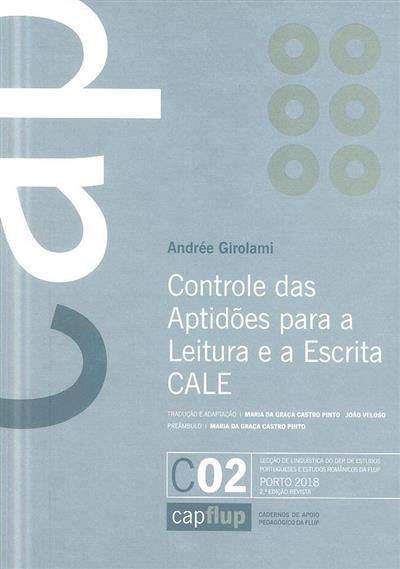 Controle das aptidões para a leitura e a escrita CALE (Andrée Girolami)