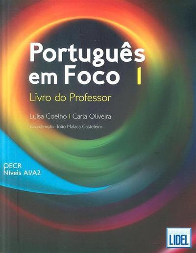 Português em foco 1 (Luísa Coelho, Carla Oliveira)