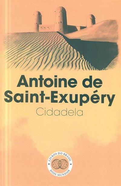 Cidadela (Antoine de Saint-Exupéry)